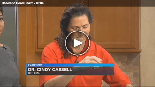 Cheers to Good Health with Dr. Cindy Cassell, PhD, RD on Fox19
